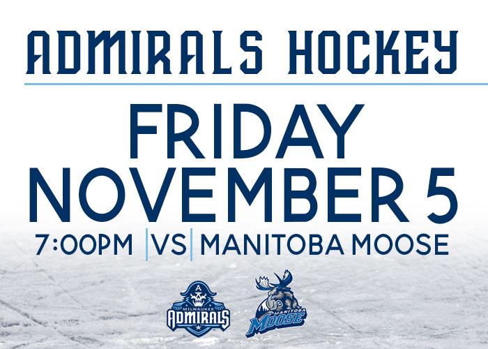 Milwaukee Admirals vs. Manitoba Moose
