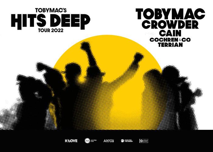 TobyMac's Hits Deep Tour 2022: TobyMac, Crowder, Cain, Cochren & Co., Terrian
